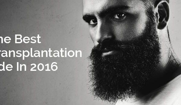The Best Beard Transplantation Guide In 2016
