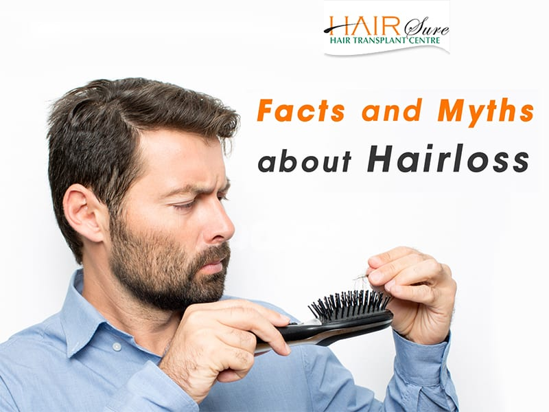 Myths And Facts About Hair Loss
