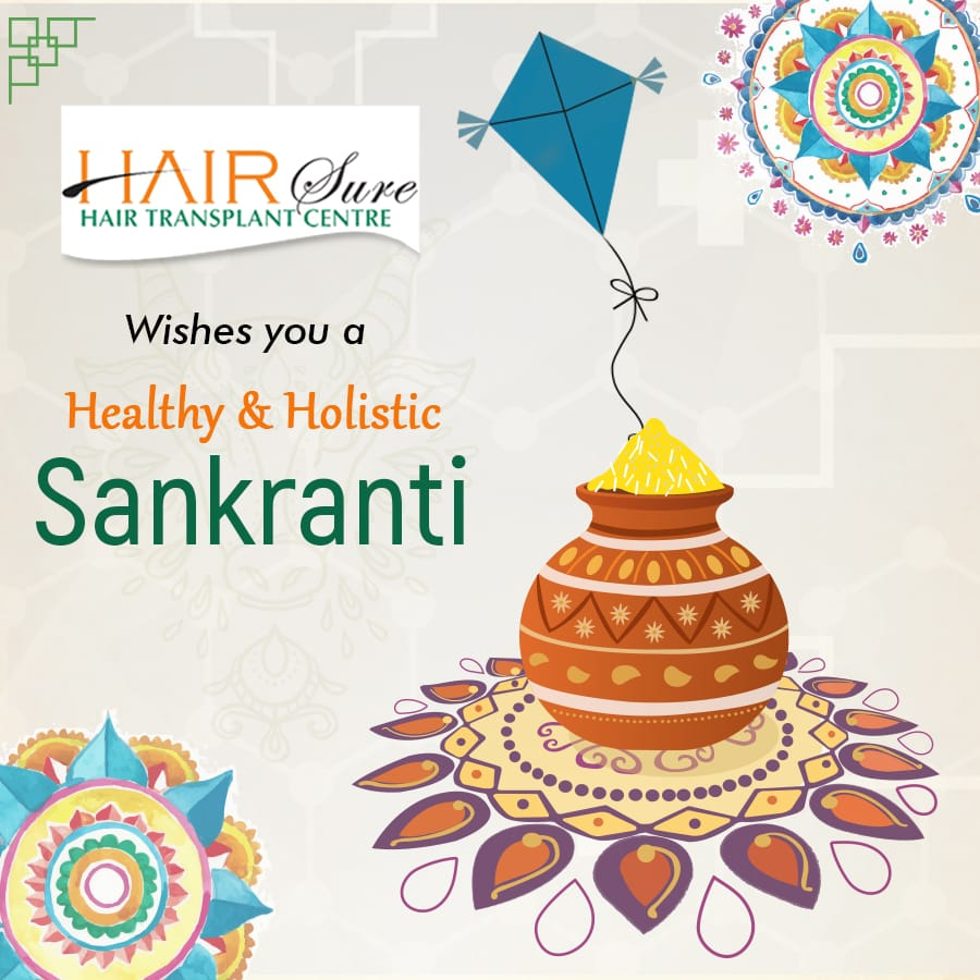 Hair Sure Clinic Wishes You A Healthy And Wealthy Sankranthi
