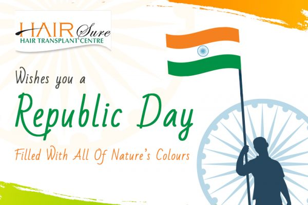 Republic day wishes by Hair sure clinic, One of the best Hair transplant centre in Hyderabad