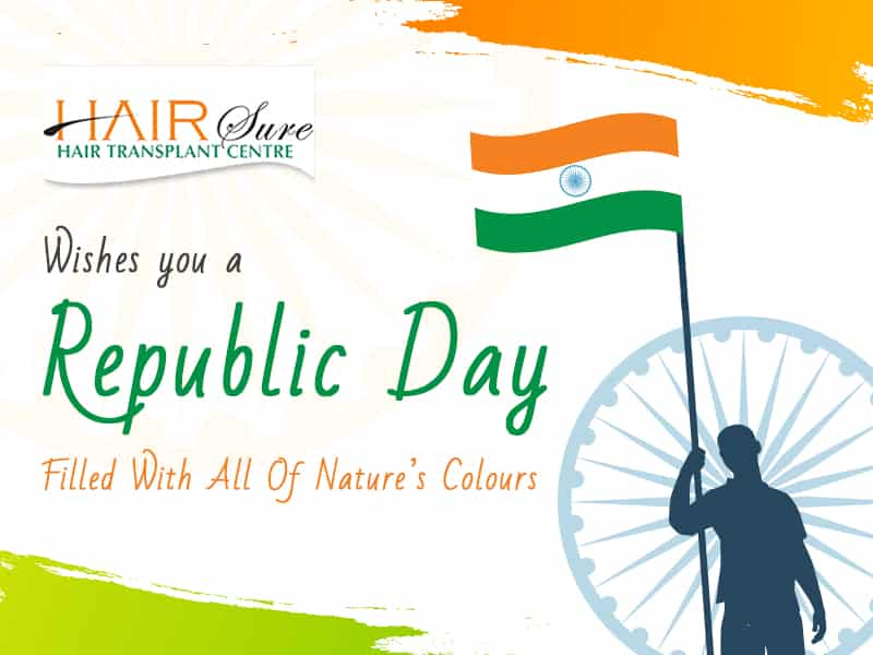 HairSure Wishes This Republic Day May Bring Hope And Peace In Your Life