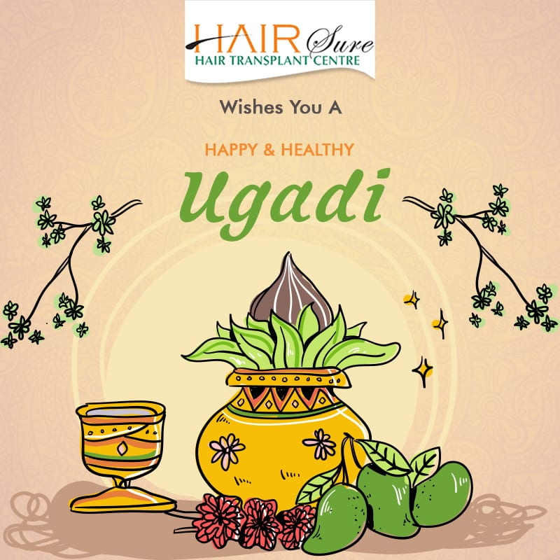 Ugadi wishes by Hair sure clinic, one of the best hospital for Hair care in Hyderabad
