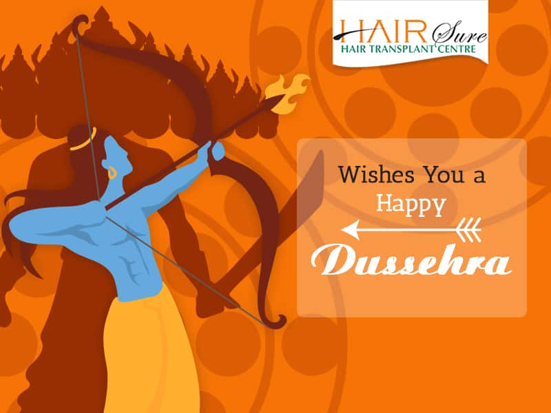 We Wish You And Your Family Have A Prosperous & Blessed Dussehra – Hairsure Clinic