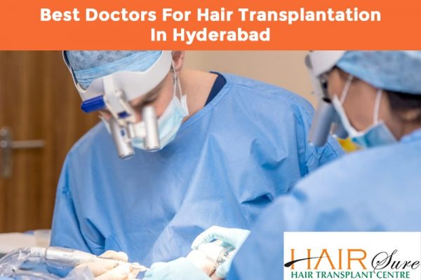best doctor for Hair transplant in Hyderabad, Hair care doctor near me