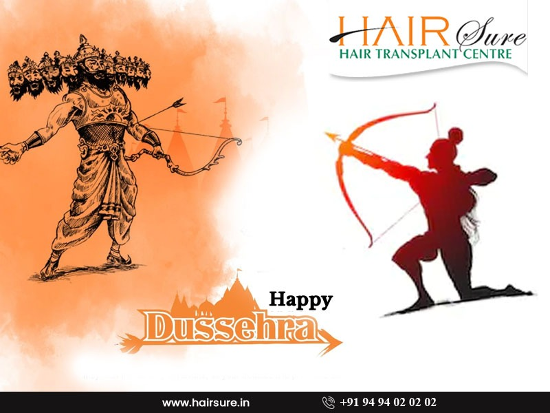 Happy Dussehra wishes by hair sure Clinic, One of the best hair restoration centre in Hyderabad