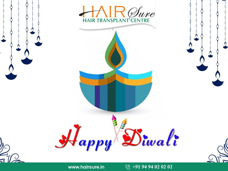 Let's make this Diwali joyful and Brighten wishes by Hair Sure Clinic, One of the Best Hair Transplantation Centre in Hyderabad