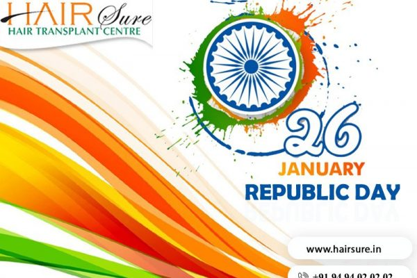 Happy Republic Day wishes by Hair sure, hair transplant natural hairline center near me