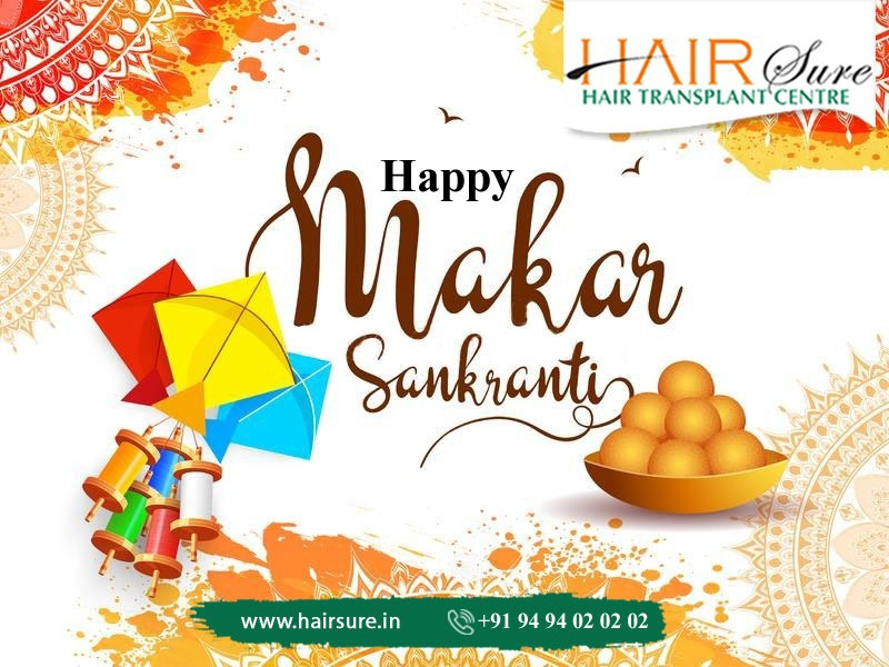 Let this festive season bring with it endless happiness and joy. Happy Makar Sankranti! by Hair Sure Clinic, one of the best hair transplant centre in Hyderabad