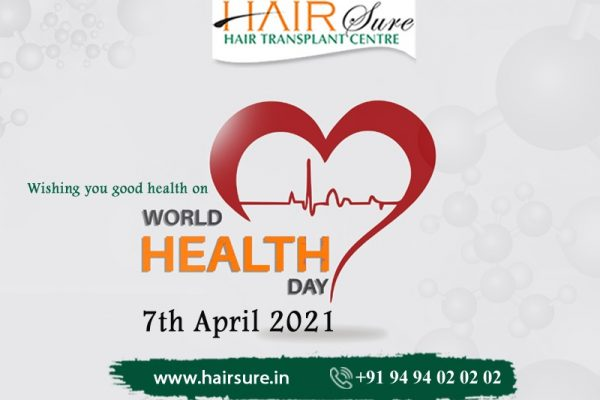 World Health Day 2021: Let's Build A Fairer & healthier world – HairSure