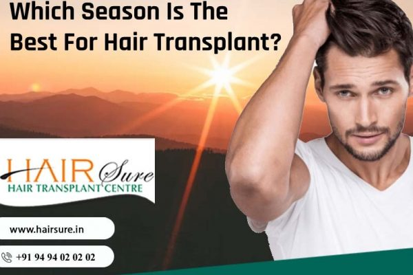 Which Season Is The Best For Hair Transplant?