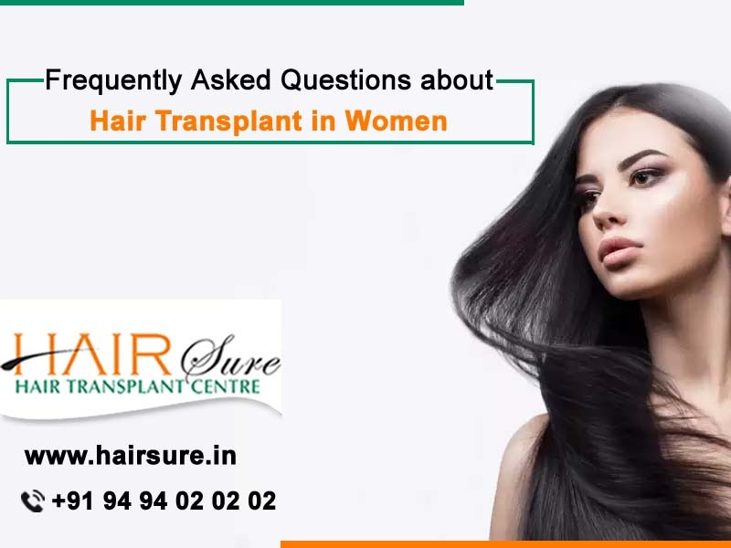Consult Hair Transplant Surgeon in Hyderabad, and get the Hair Transplant in women